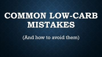Common Low-Carb Mistakes