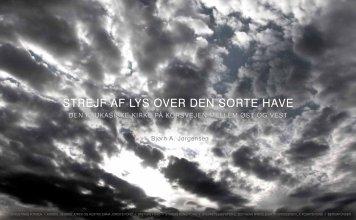 STREJF AF LYS OVER DEN SORTE HAVE - IKAROSPress.dk