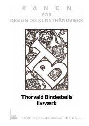 Thorvald Bindesbølls livsværk K A N O N - Skoletjenesten