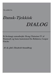 Et livslangt samarbejde: Kong Christian IV af Danmark