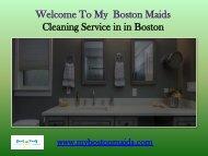 Maids service in Boston