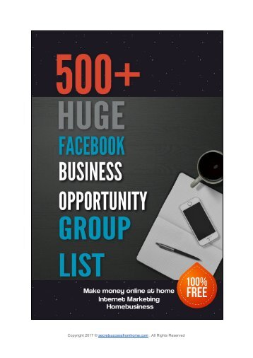 500+ Huge Facebook Business Opportunity Group list make money online at home