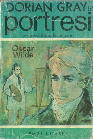 Oscar Wilde - Dorian Gray'in Portresi