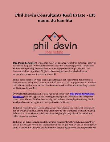 Phil Devin Consultants Real Estate - Ett namn du kan lita
