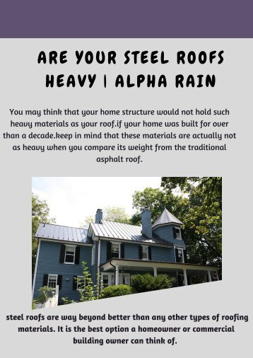 Are your Metal Roofs Heavy