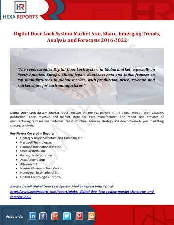 Digital Door Lock System Market Size, Share, Emerging Trends, Analysis and Forecasts 2016-2022