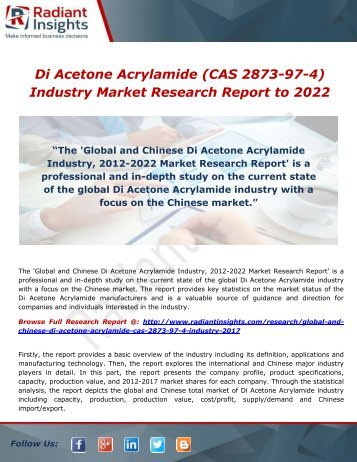 Di Acetone Acrylamide (CAS 2873-97-4) Industry Forecast: Industry Analysis to 2022 by Radiant Insights,Inc
