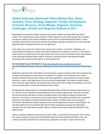 Automatic Backwash Filters Market  Analysis - Size, Share, Growth, Industry Demand, Forecast, Application Analysis To 2017