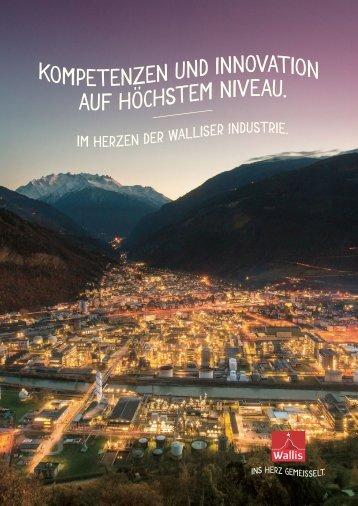 Im Herzen der Walliser Industrie