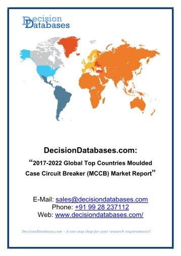Global Moulded Case Circuit Breaker (MCCB) Market Analysis and Industry Outlook 2017-2022