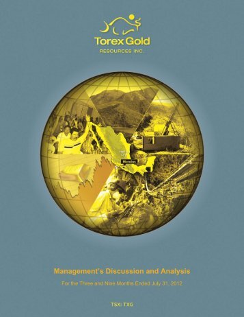 Management's Discussion and Analysis - Torex Gold Resources Inc.