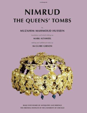 The Golden Treasure Of Nimrud - The Queens' Tombs