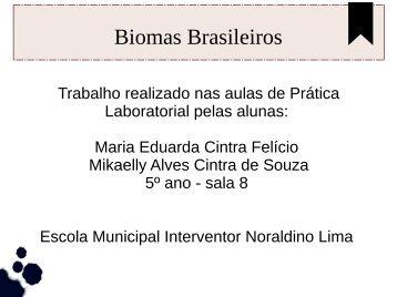 Biomas Brasileiros Mikaelly e Maria Eduarda 5º ano 08