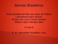 Biomas Brasileiros Romeu e Wilson  5º ano 08