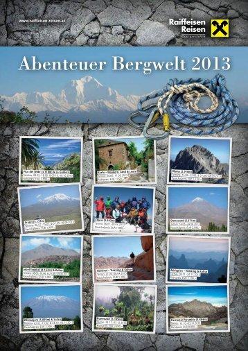Abenteuer Bergwelt 2013 - Raiffeisen Reisen