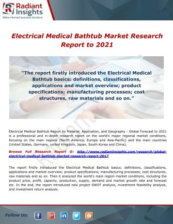 Electrical Medical Bathtub Market Trends, Overview & Forecast to 2021- by Radiant Insights,Inc
