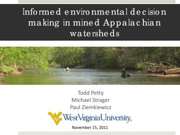 Informed Environmental Decision Making in Mined Appalachian ...
