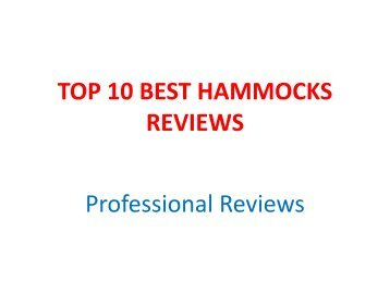 TOP 10 BEST HAMMOCKS REVIEWS