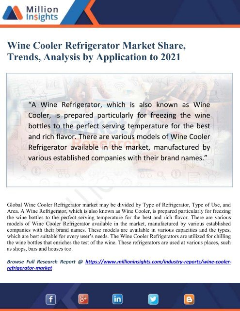 Best Wine Coolers 2021 Wine Cooler Refrigerator Market Share, Trends, Analysis by