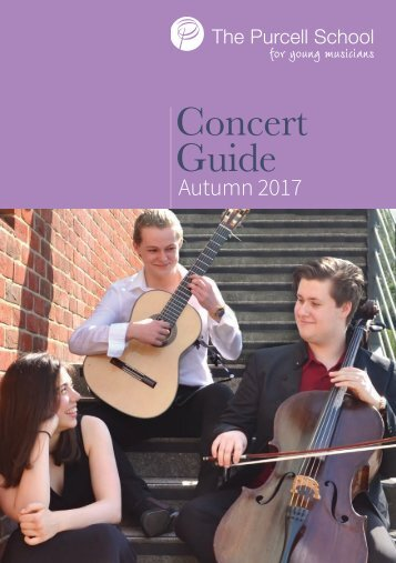 Purcell School Concert Guide - Autumn 2017