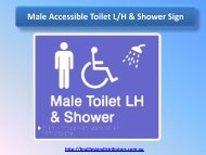 Male Accessible Toilet L-H & Shower Sign