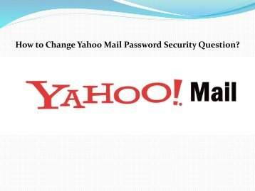 1-How to Change Yahoo Mail Password Security Question