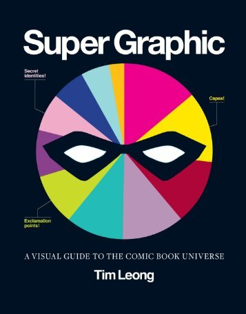 Super Graphic: A Visual Guide to the Comic Book