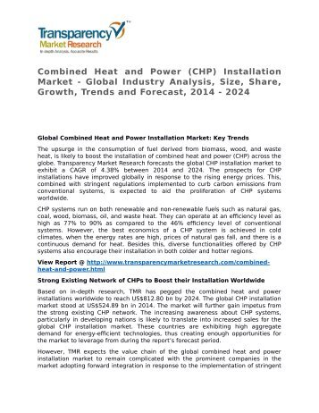 Combined Heat and Power Installation Market 2016 Trends, Research, Analysis and Review Forecast 2024