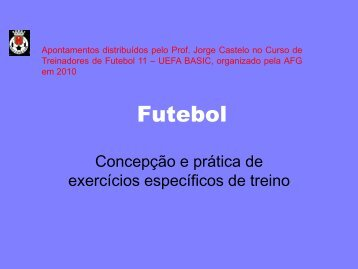 Meios de Ensino-treino do jogo de futebol-