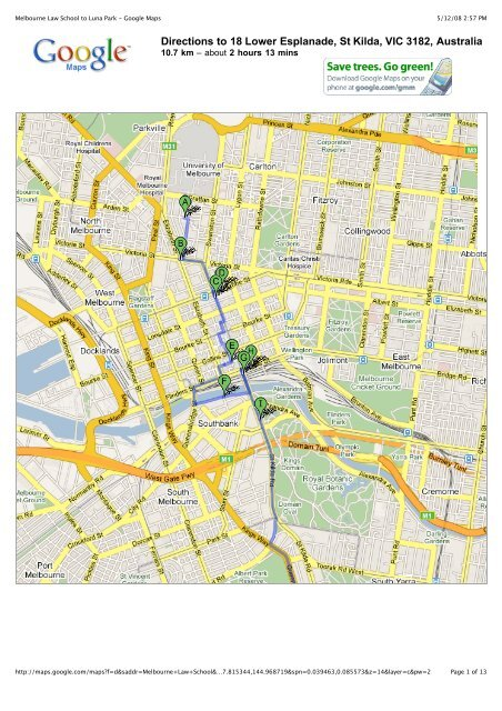 Melbourne Law to Luna Park - Google Maps - Authority ... on moscow map, brisbane map, adelaide map, sydney map, cantonment map, darwin map, canaveral map, tasmania map, lakewood park map, toronto map, shanghai map, australia map, venice map, narcoossee map, eden on map, auckland map, thredbo map, queensland map, memphis international map, new zealand map,