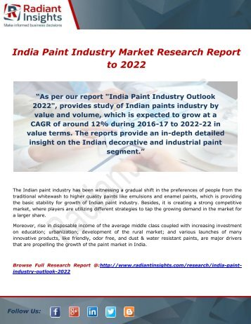 India Paint Industry Is Poised To Reach at a CAGR of 12% to 2022: Radiant Insights,Inc