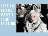 Top 5 Age Related Issues & Their Solutions.