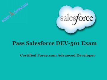 Best DEV-501 Exam And Salesforce DEV-501 PDF 100% Success Pass