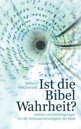William MacDonald: Ist die Bibel Wahrheit?