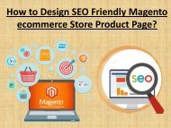 13 Tips That Make Your Magento eCommerce Product Page SEO Friendly