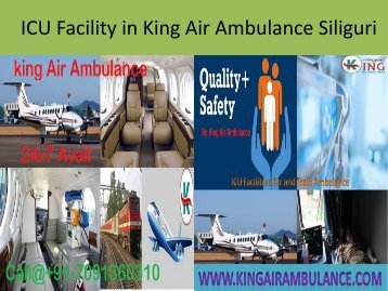 ICU Facility in King Air Ambulance Siliguri by  king