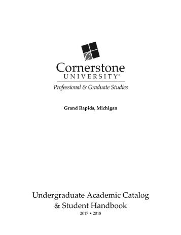 Cornerstone University 2017-18 PGS Undergrad Catalog