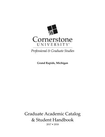 Cornerstone University 2017-18 PGS Graduate Catalog
