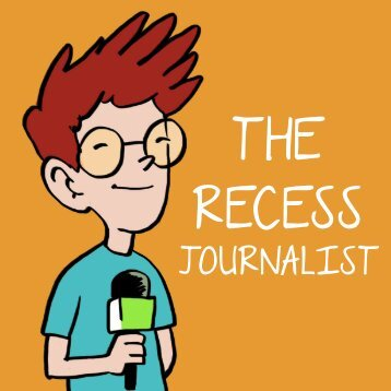 The recess Journalist