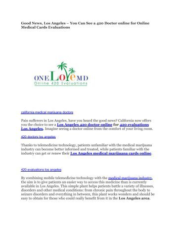 Good News, Los Angeles – You Can See a 420 Doctor online for Online Medical Cards Evaluations