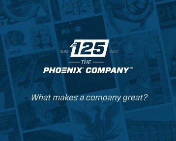 The Phoenix Company 125th Anniversary