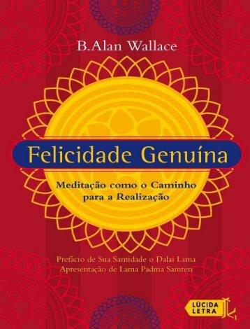 Felicidade-genuína-B.-Alan-Wallace