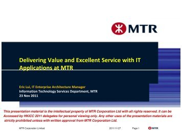 Delivering Value and Excellent Service with IT Applications at MTR ...