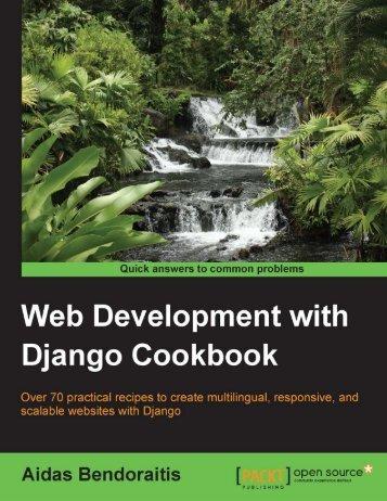 9781783286898-WEB_DEVELOPMENT_WITH_DJANGO_COOKBOOK