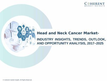 Head and Neck Cancer Market – Global Industry Insights, Trends, Outlook, and Opportunity Analysis, 2017-2025
