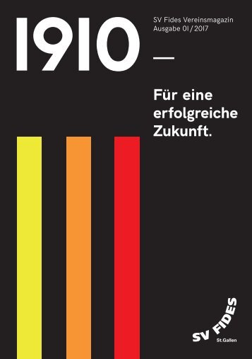 """1910 """"Für eine erfolgreiche Zukunft"""" (Sommer 2017)"""