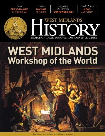 Please click here for sample magazine - Midlands History Forum