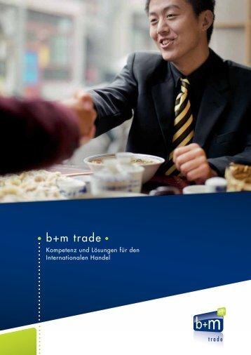 Leistungsbeschreibung b+m trade - b+m Informatik AG