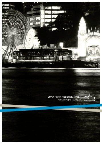 LUNA PARK RESERVE TRUST annual report 2006/07