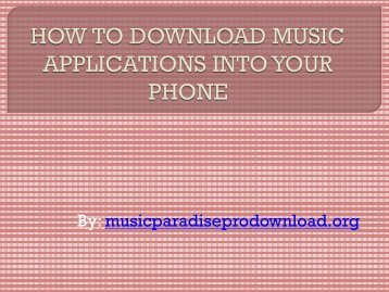 How to download music applications into your phone